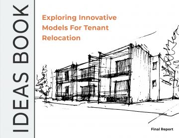 Ideas Book: Exploring Innovative Models for Tenant Relocation